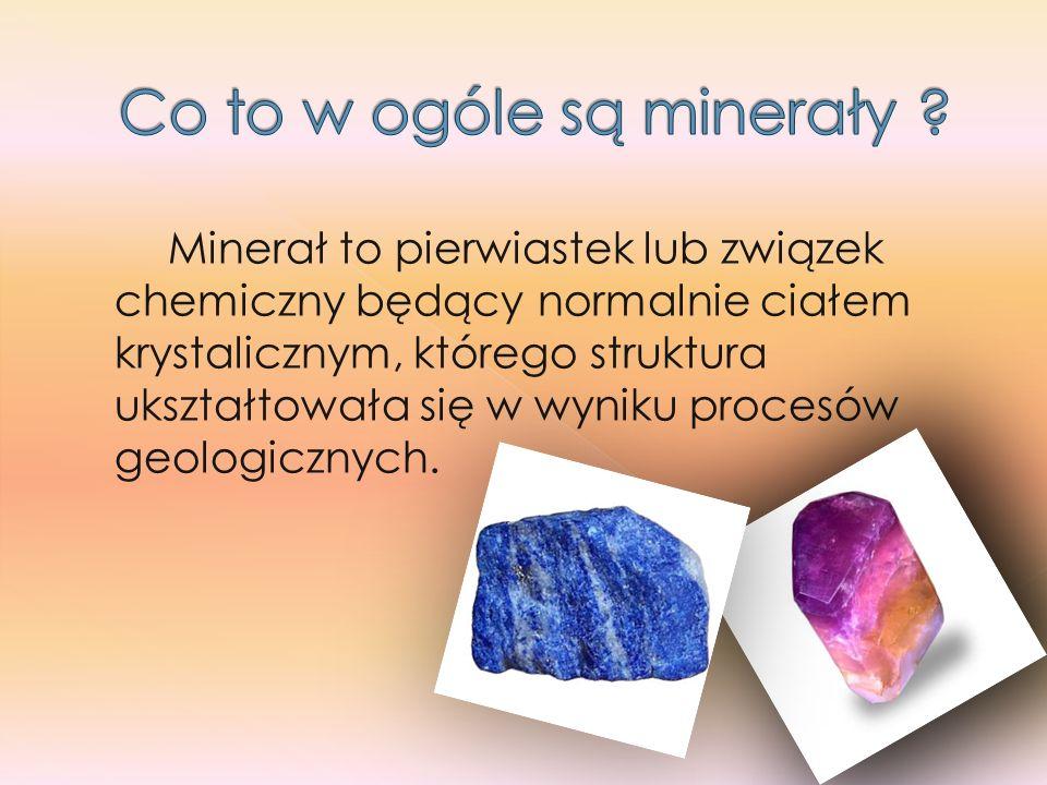 Co to w ogóle są minerały