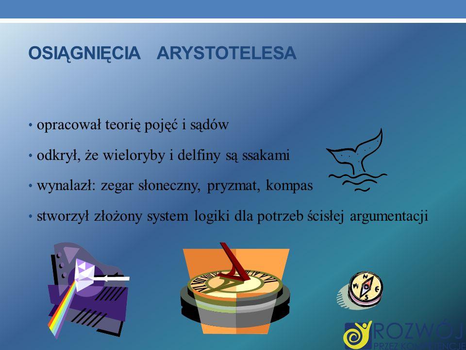 OSIĄGNIĘCIA ARYSTOTELESA