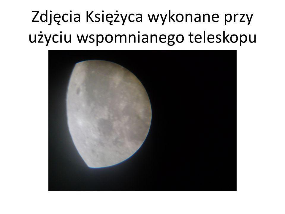Zdjęcia Księżyca wykonane przy użyciu wspomnianego teleskopu