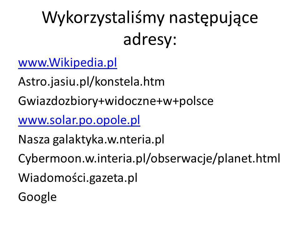 Wykorzystaliśmy następujące adresy: