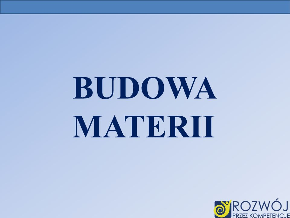 BUDOWA MATERII