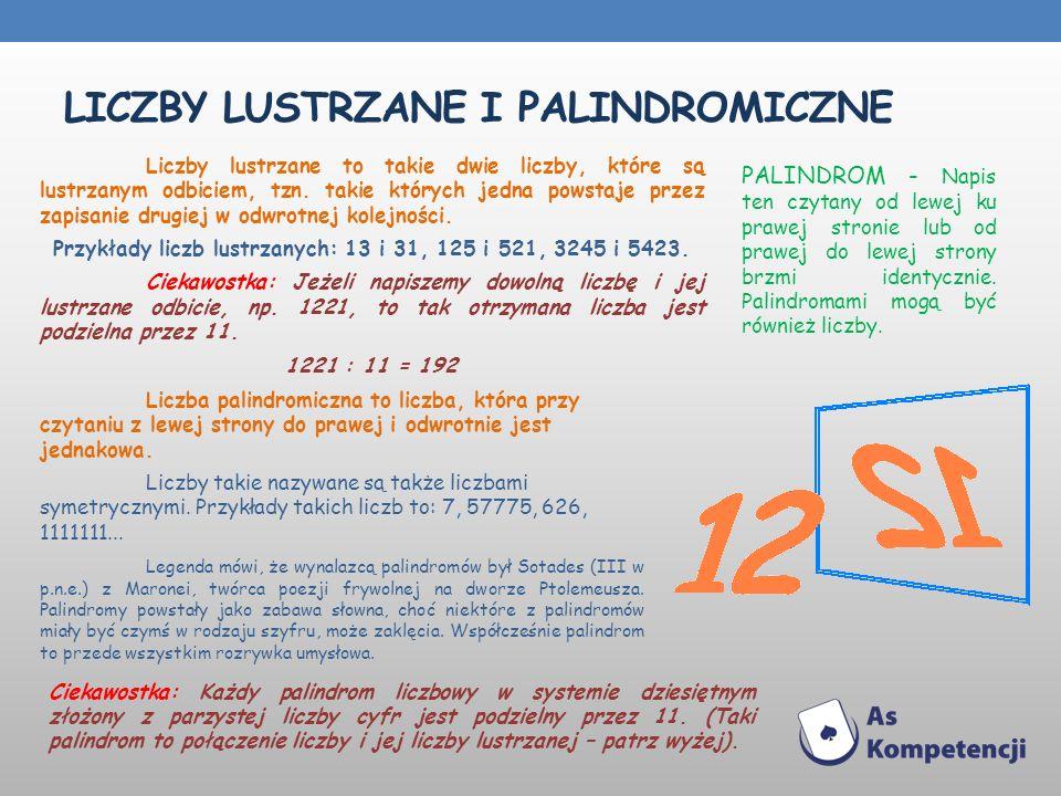 LICZby Lustrzane i palindromiczne