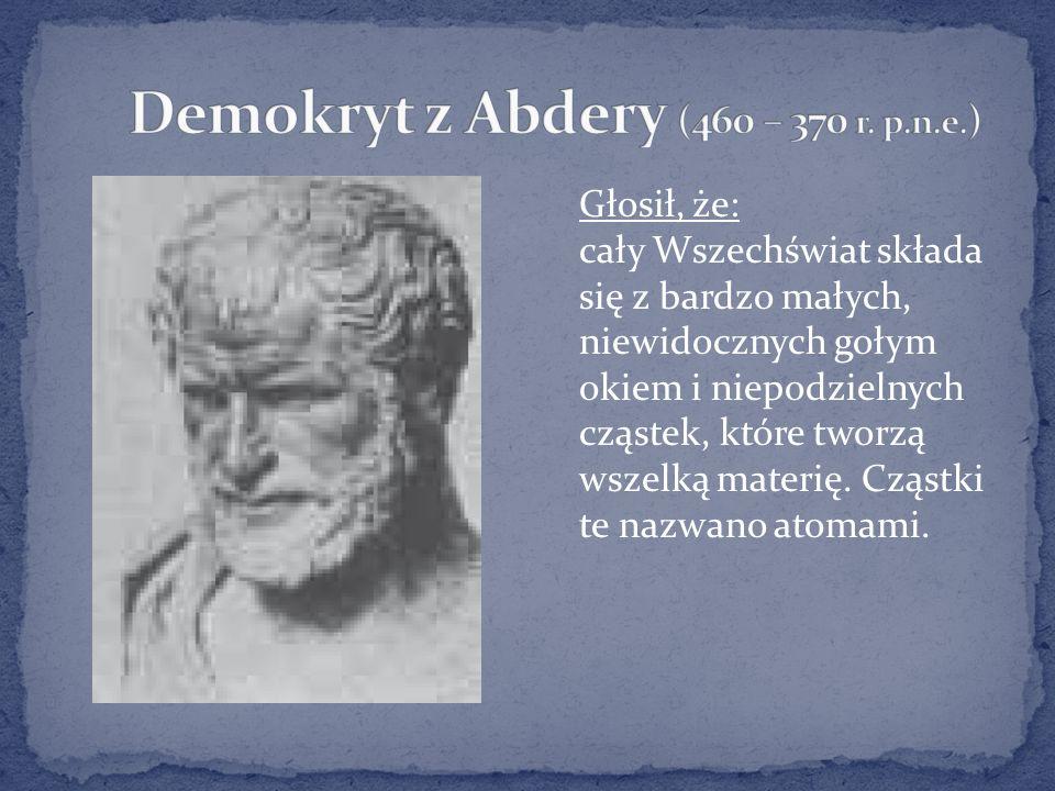 Demokryt z Abdery (460 – 370 r. p.n.e.)
