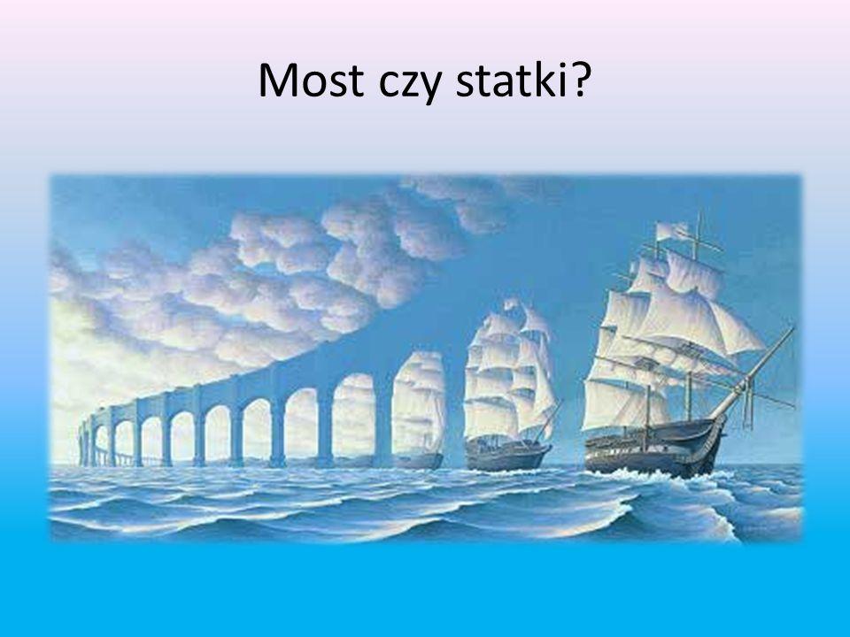 Most czy statki