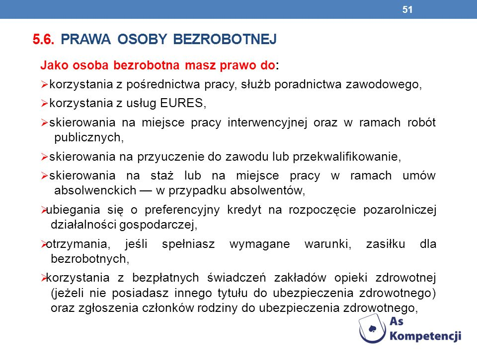 5.6. prawa osoby bezrobotnej