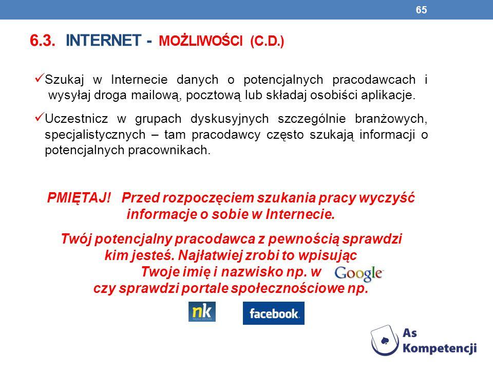6.3. Internet - możliwości (c.d.)