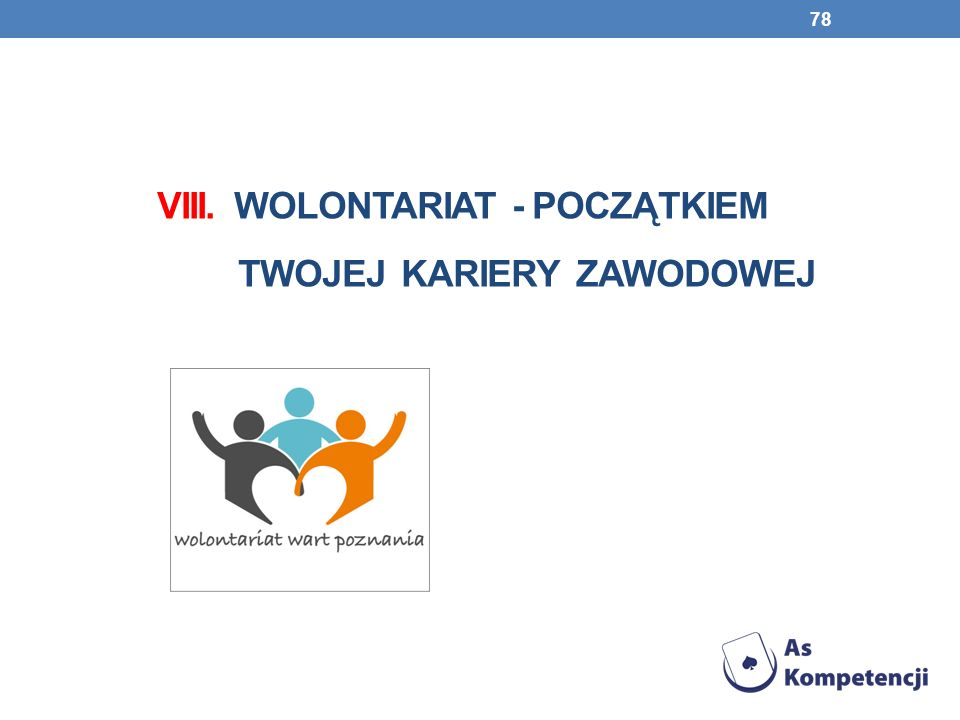 VIII. Wolontariat - początkiem twojej kariery zawodowej