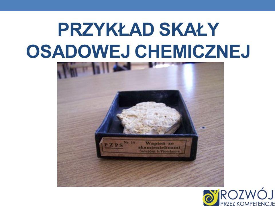 Przykład skały osadowej chemicznej