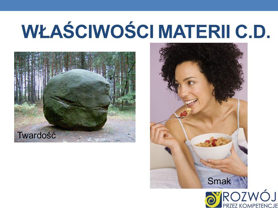 Właściwości materii c.d.