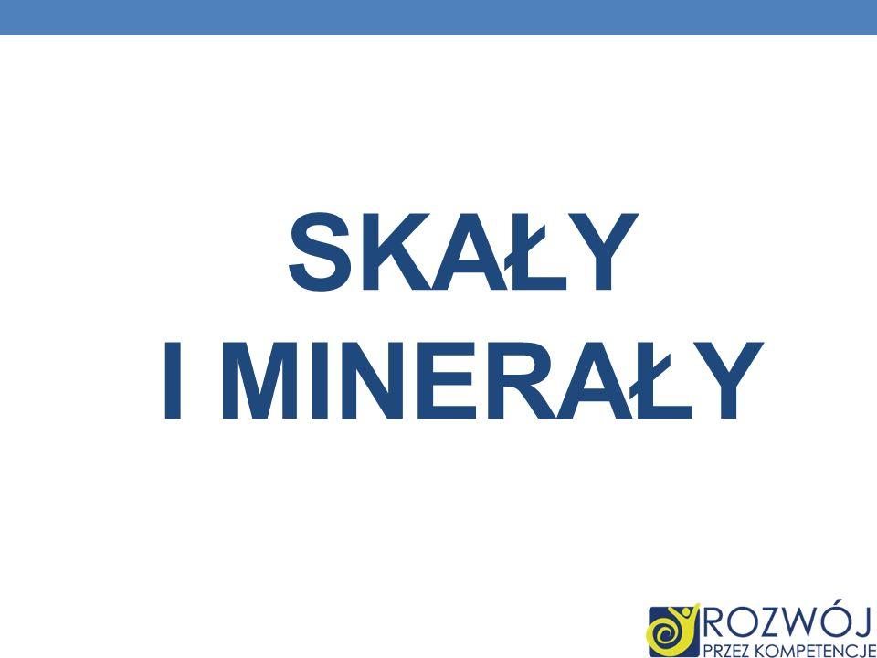 Skały i minerały