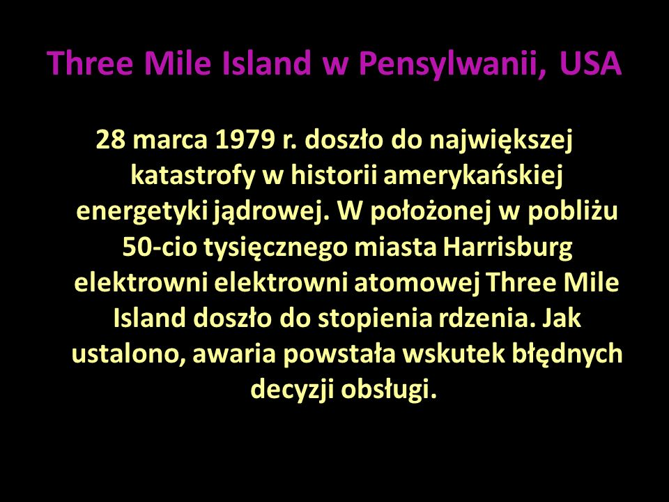 Three Mile Island w Pensylwanii, USA