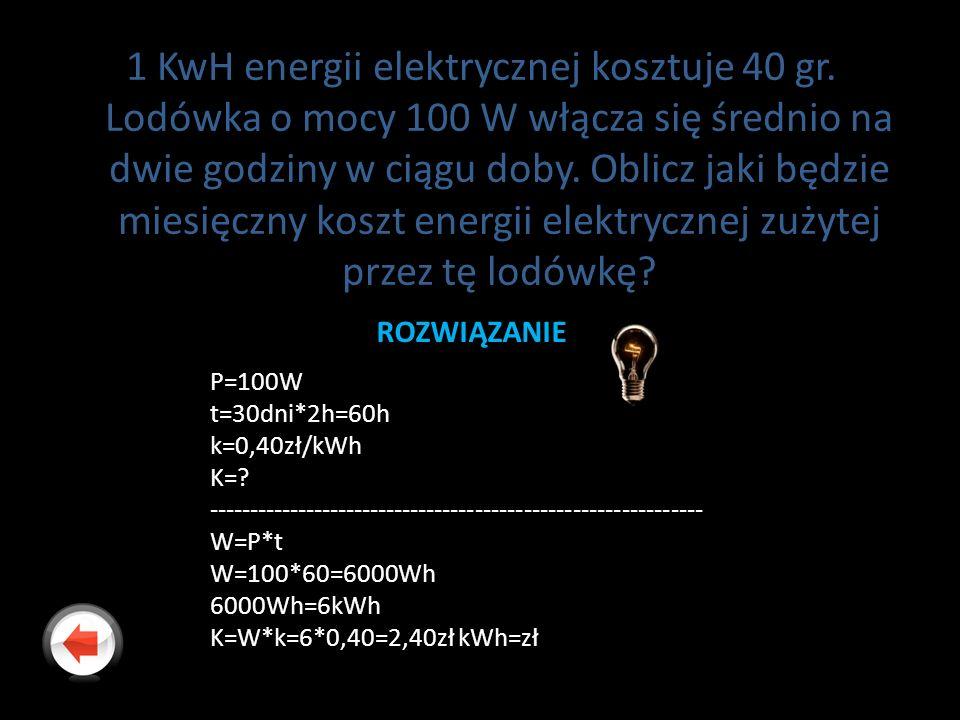 1 KwH energii elektrycznej kosztuje 40 gr