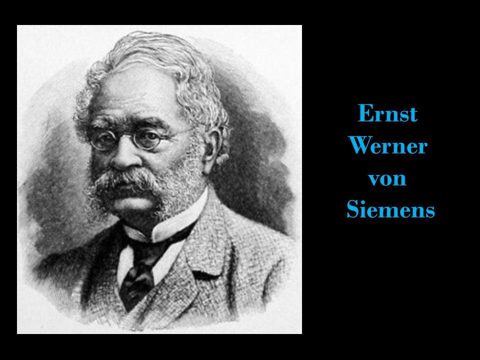 Ernst Werner von Siemens