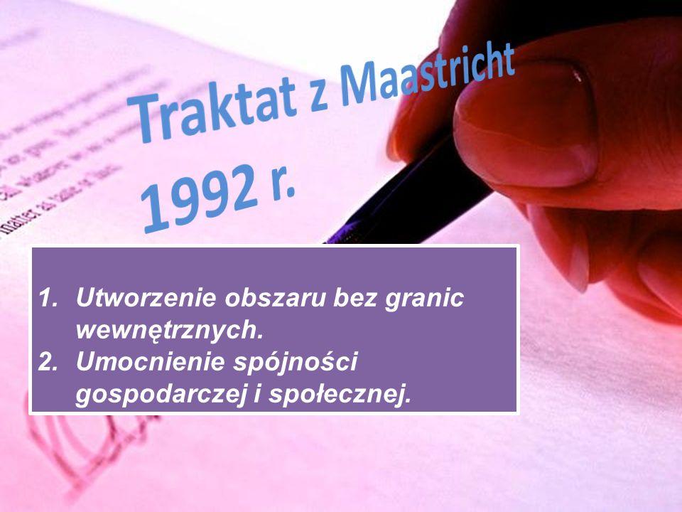 Traktat z Maastricht 1992 r. Traktat z Maastricht