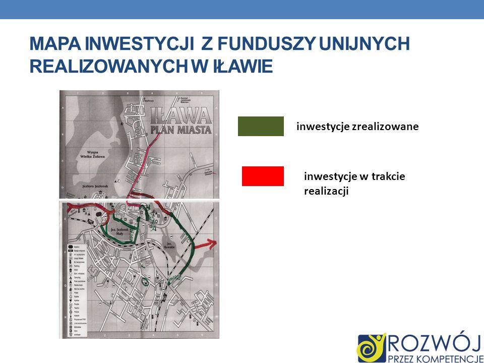 Mapa inwestycji z funduszy unijnych realizowanych w Iławie