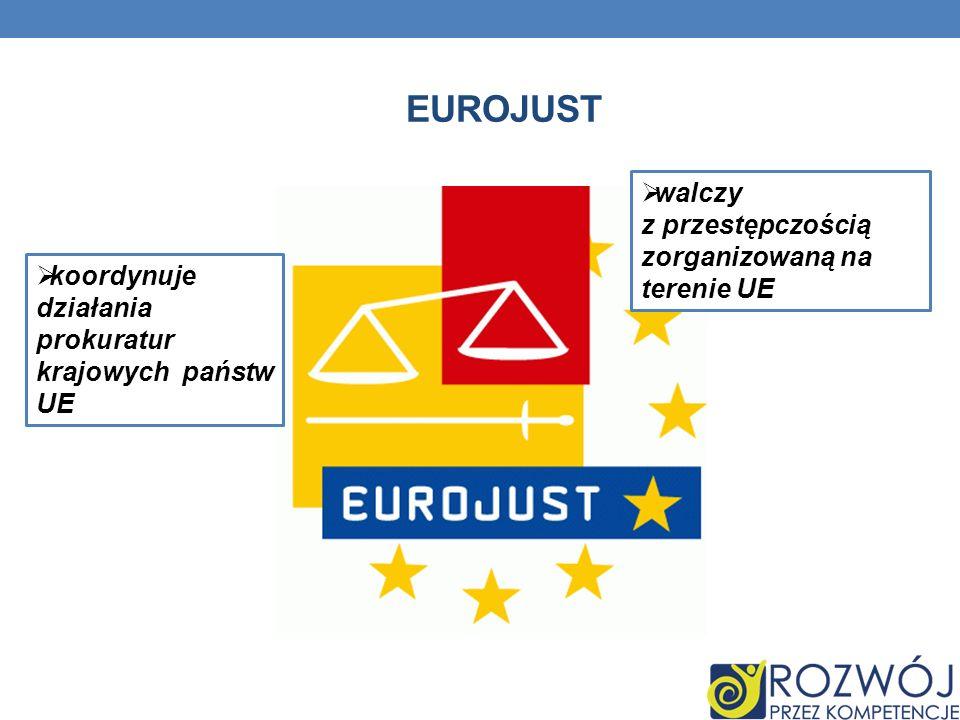 Eurojust walczy z przestępczością zorganizowaną na terenie UE