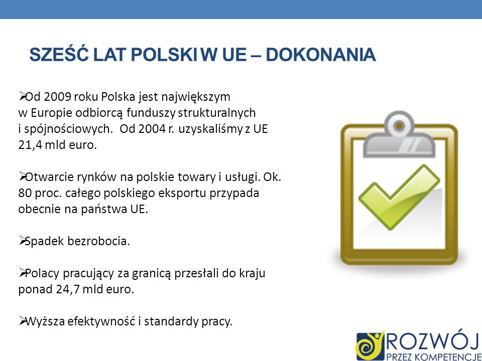 sześć lat Polski w UE – dokonania
