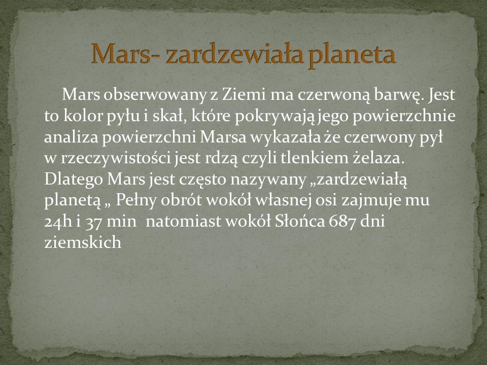 Mars- zardzewiała planeta