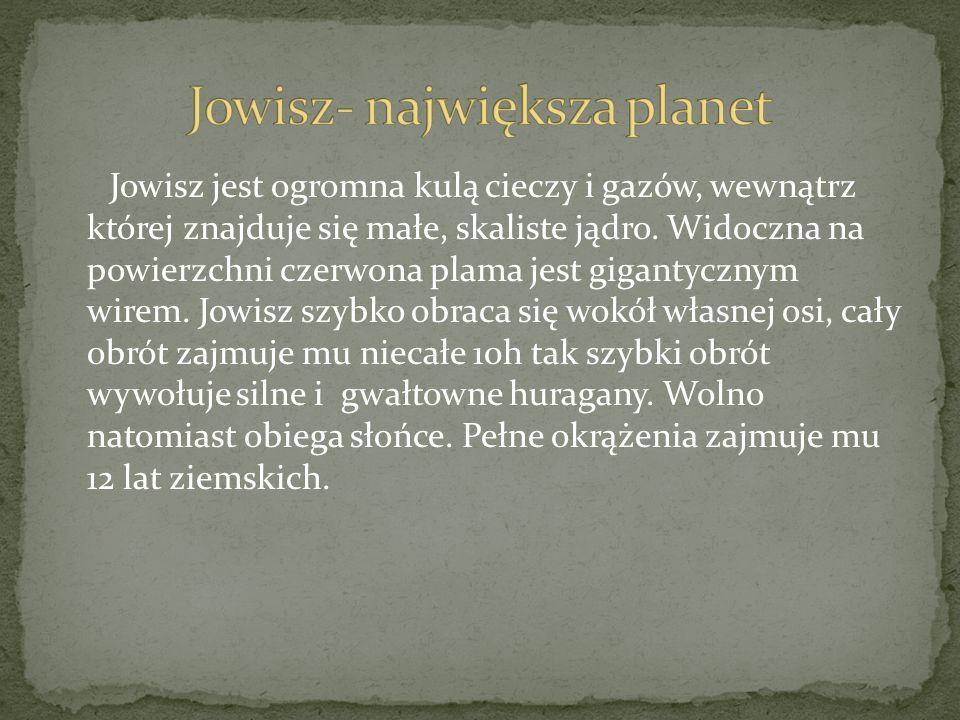 Jowisz- największa planet