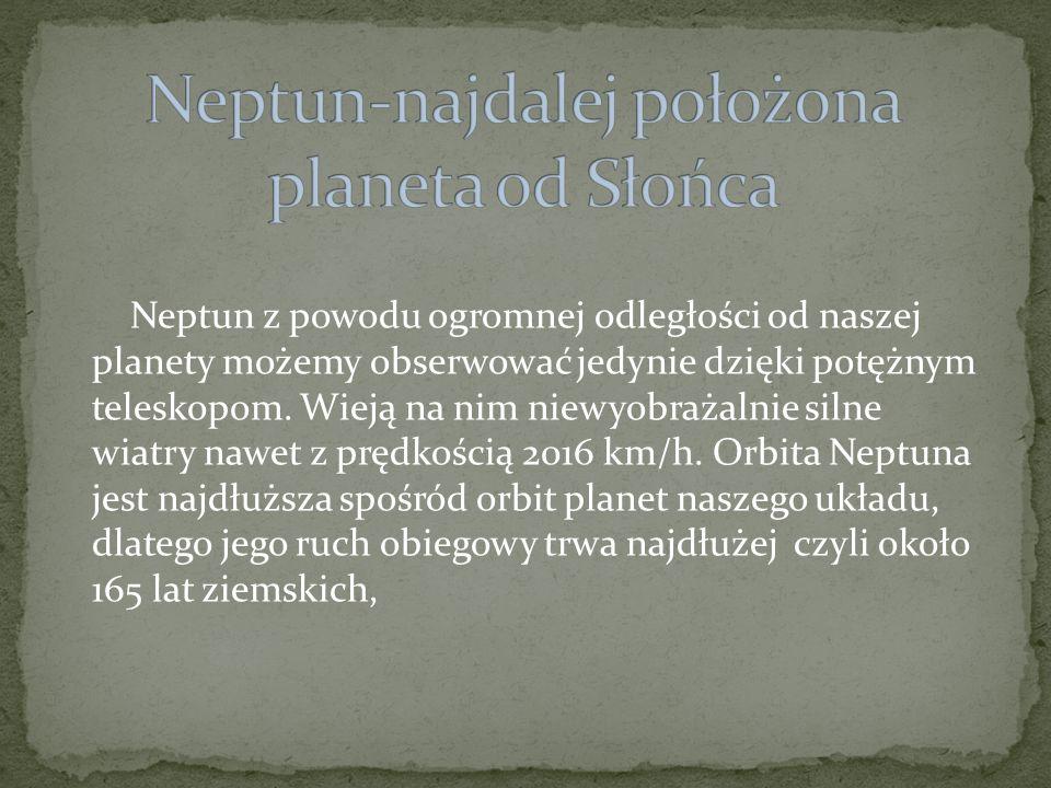 Neptun-najdalej położona planeta od Słońca