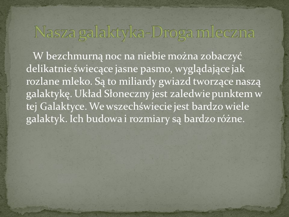 Nasza galaktyka-Droga mleczna