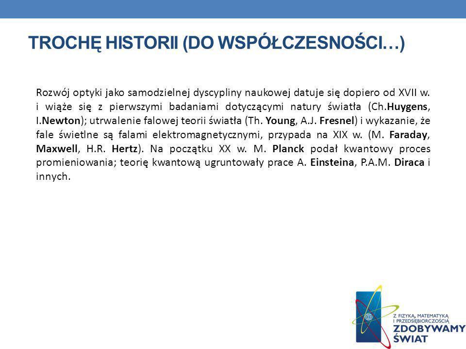 TROCHĘ HISTORII (do współczesności…)