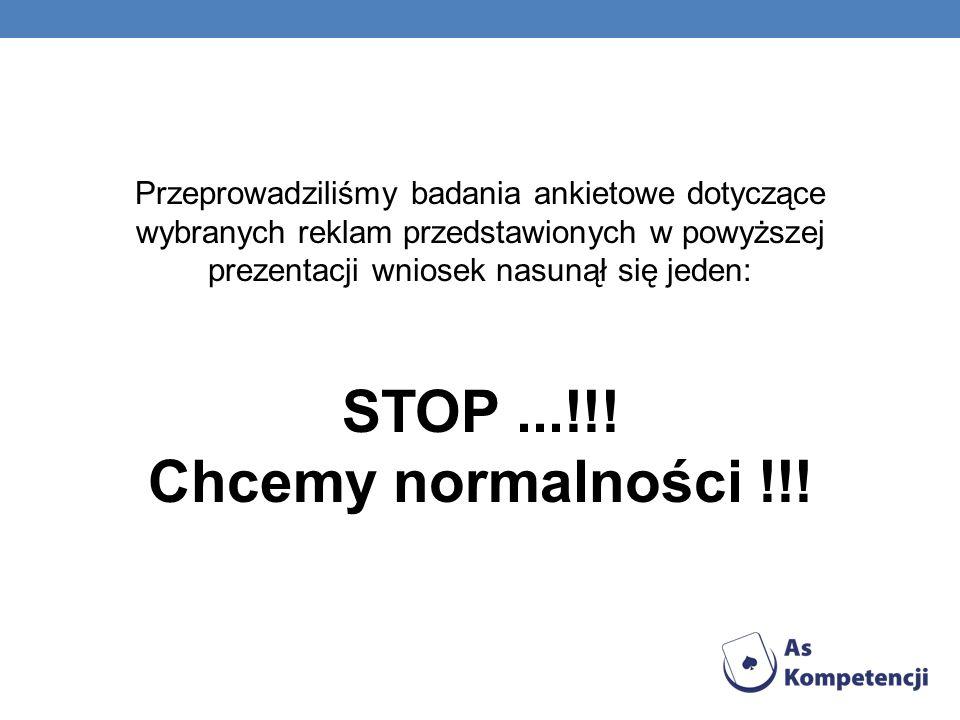 STOP ...!!! Chcemy normalności !!!