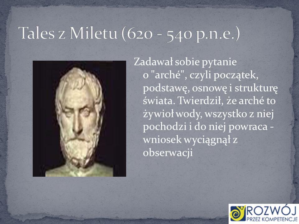 Tales z Miletu (620 - 540 p.n.e.)