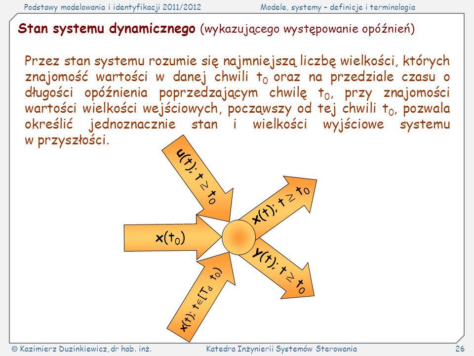 Stan systemu dynamicznego (wykazującego występowanie opóźnień)