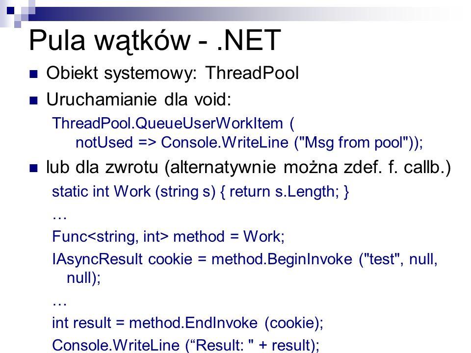 Pula wątków - .NET Obiekt systemowy: ThreadPool Uruchamianie dla void: