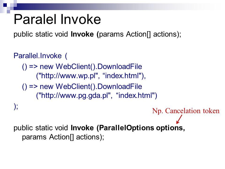 Paralel Invoke