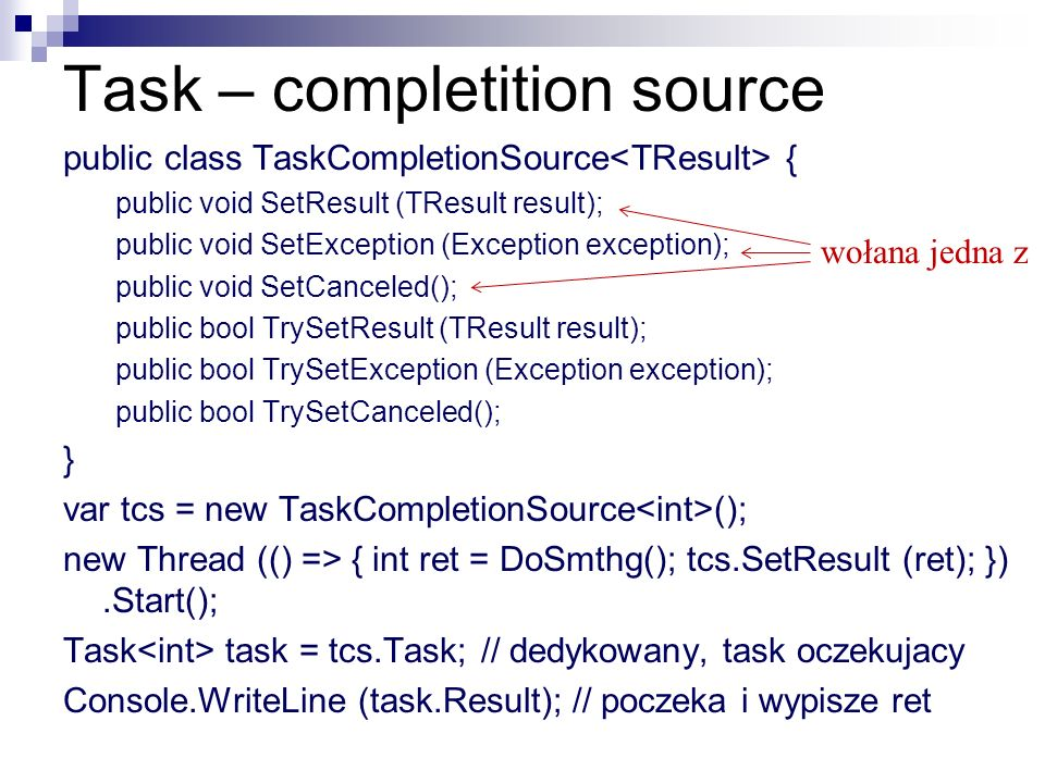 Task – completition source