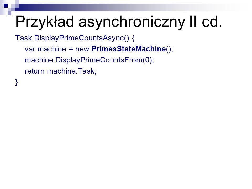 Przykład asynchroniczny II cd.