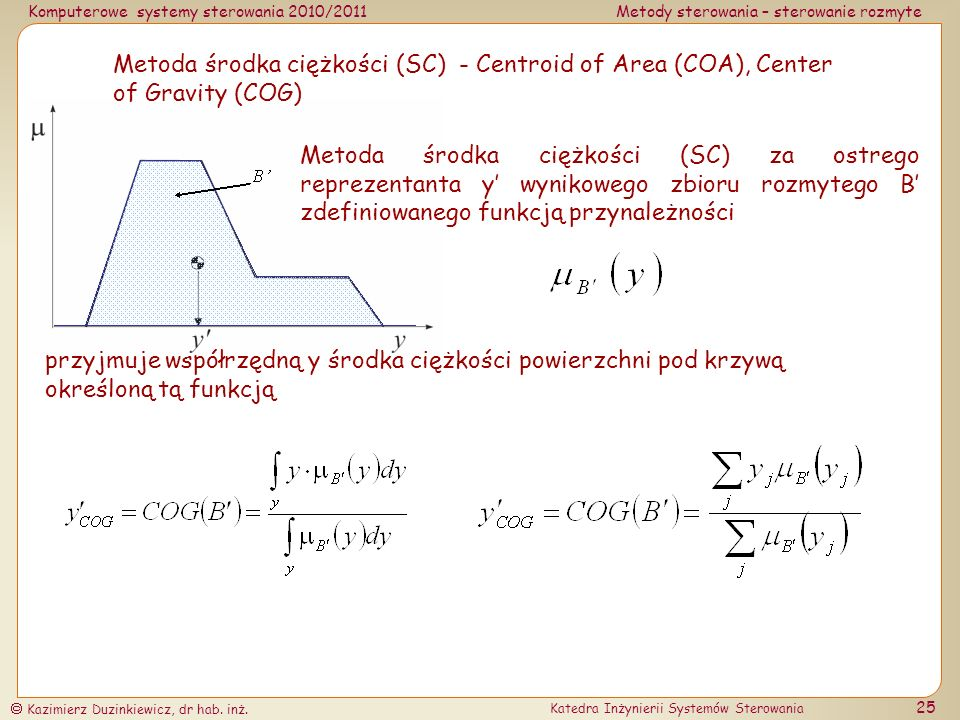 Metoda środka ciężkości (SC) - Centroid of Area (COA), Center of Gravity (COG)