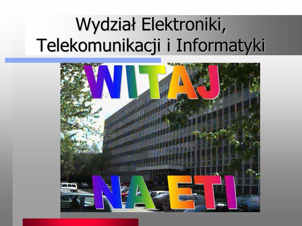 Wydział Elektroniki, Telekomunikacji i Informatyki