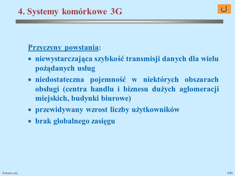 4. Systemy komórkowe 3G Przyczyny powstania: