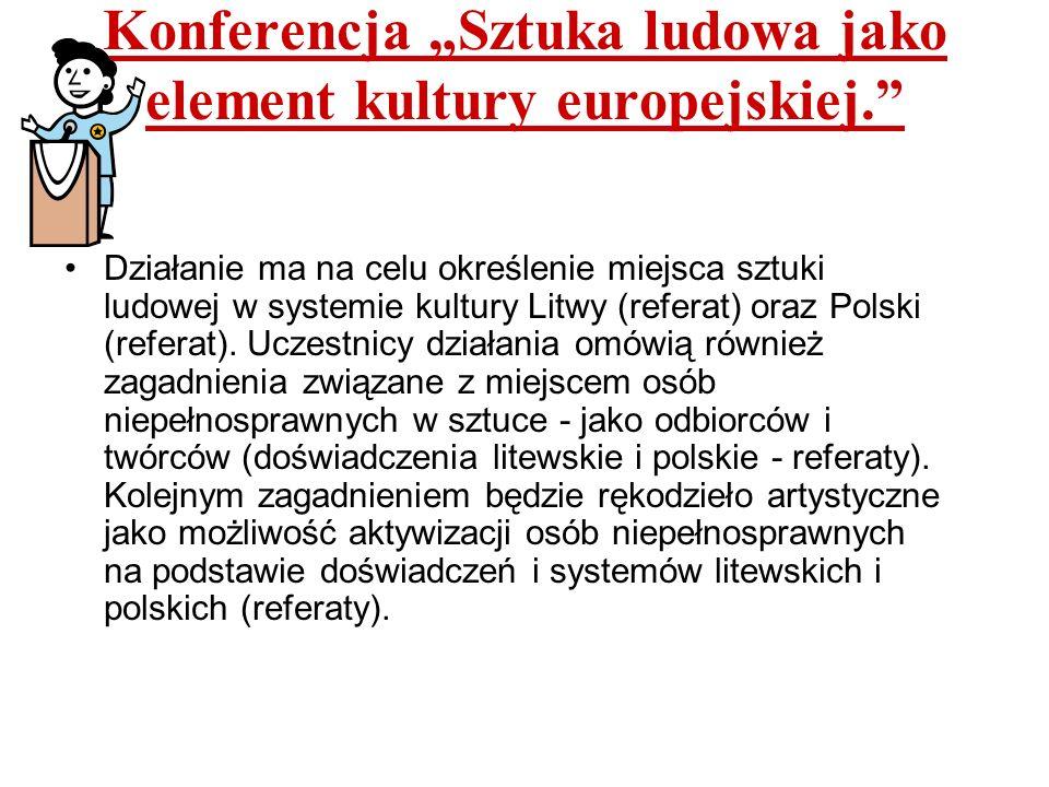 """Konferencja """"Sztuka ludowa jako element kultury europejskiej."""