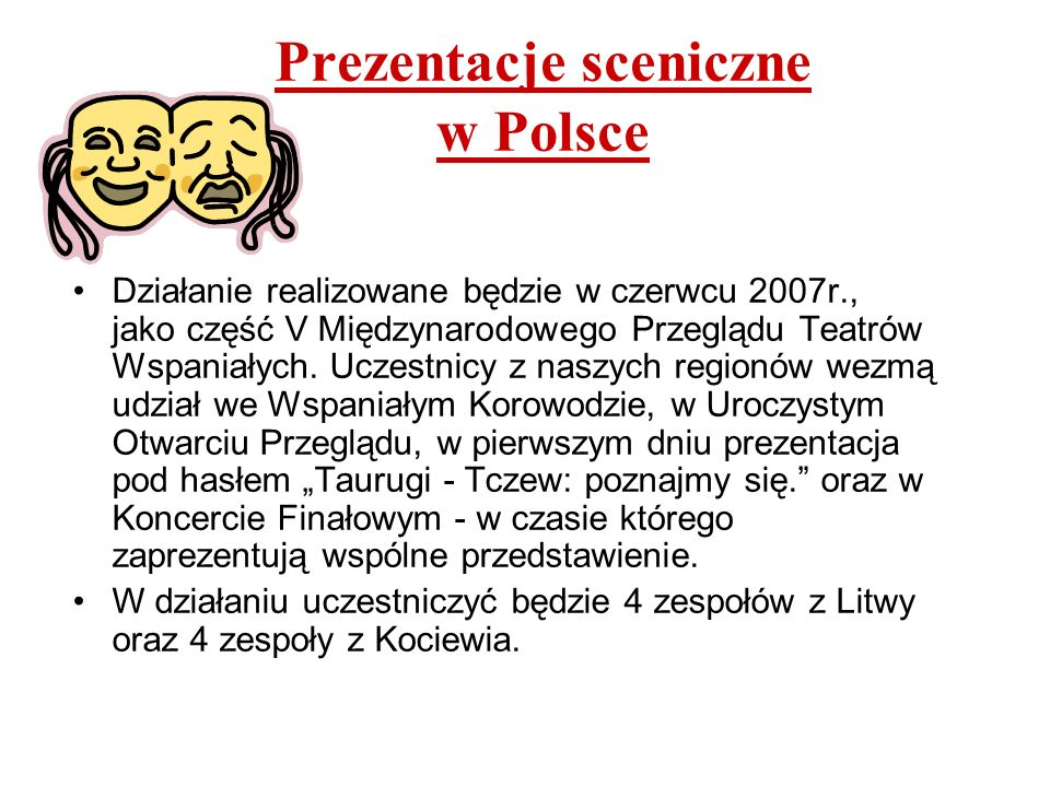 Prezentacje sceniczne w Polsce
