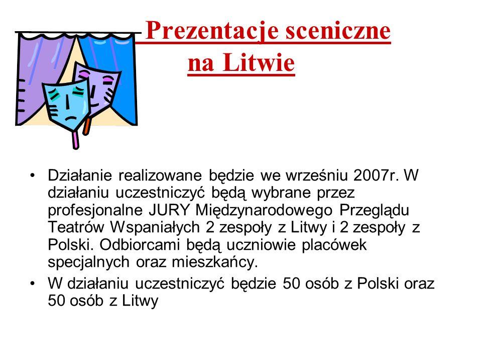 Prezentacje sceniczne na Litwie