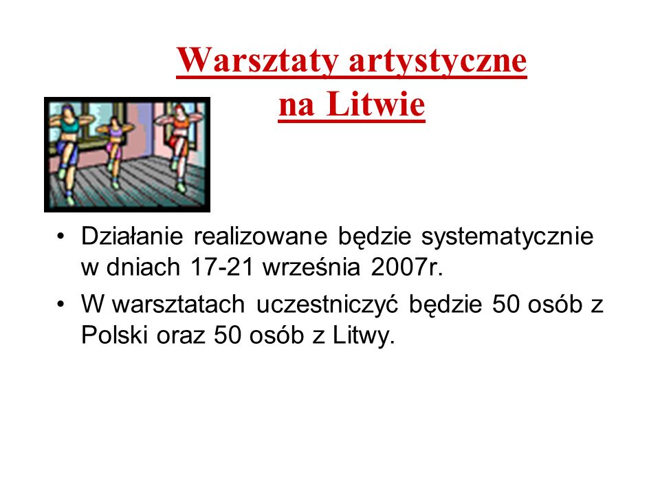Warsztaty artystyczne na Litwie