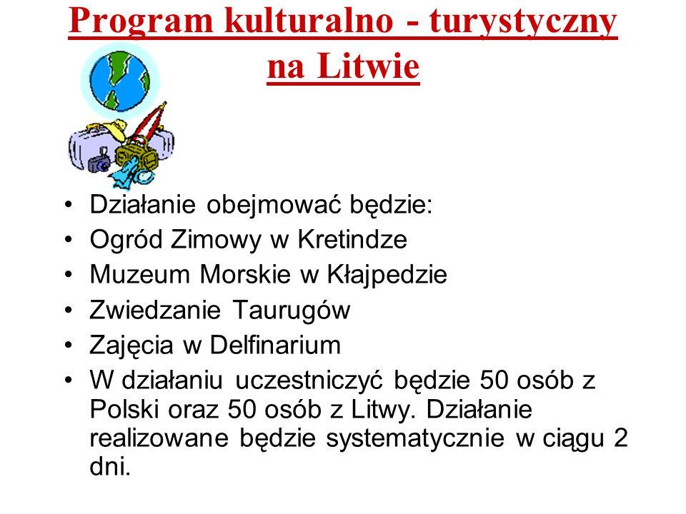 Program kulturalno - turystyczny na Litwie