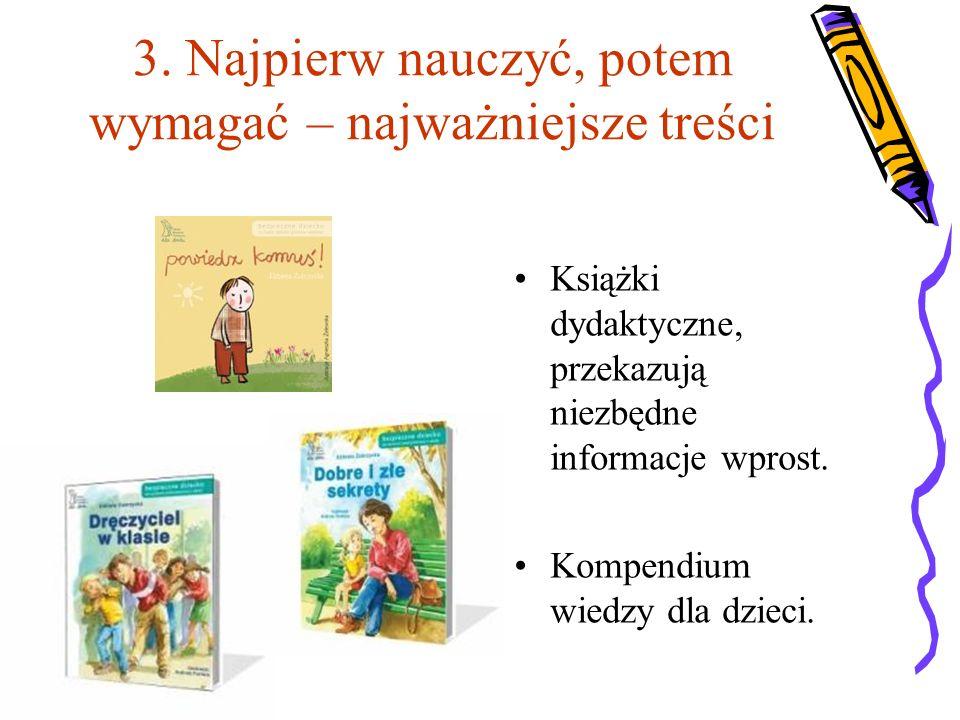 3. Najpierw nauczyć, potem wymagać – najważniejsze treści