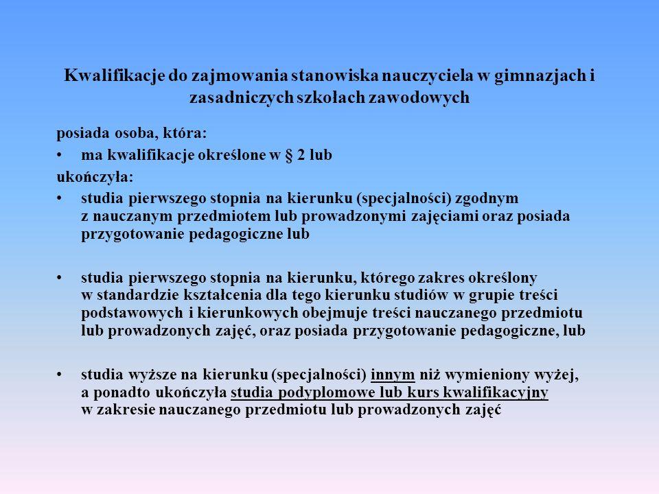 Kwalifikacje do zajmowania stanowiska nauczyciela w gimnazjach i zasadniczych szkołach zawodowych