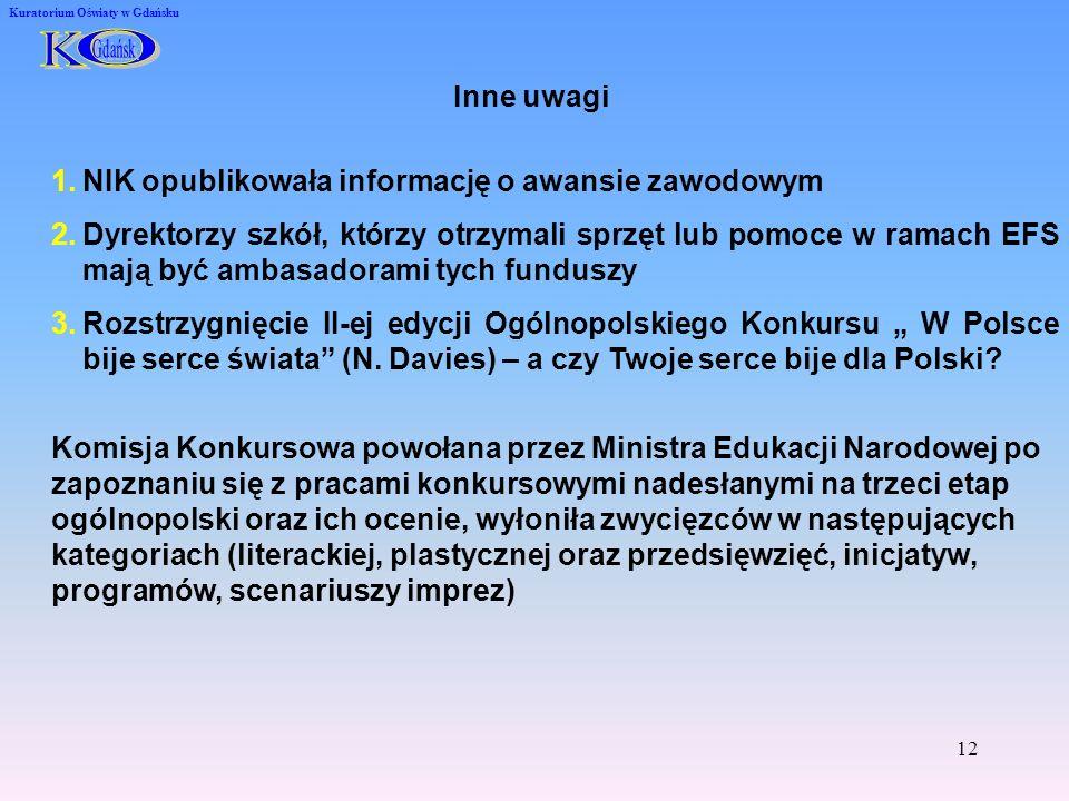 K O Inne uwagi NIK opublikowała informację o awansie zawodowym