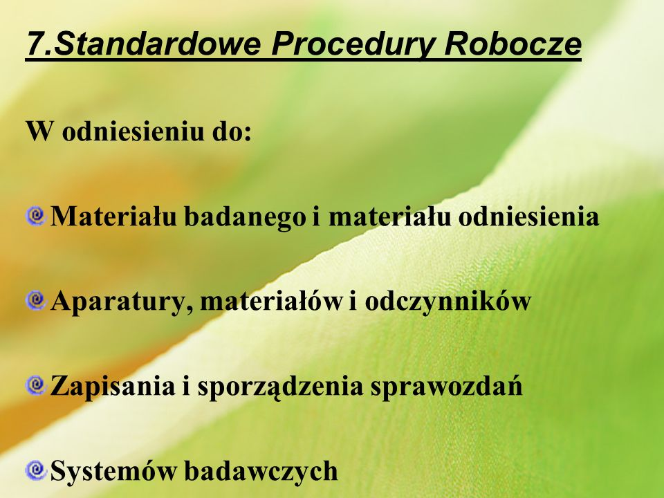 7.Standardowe Procedury Robocze