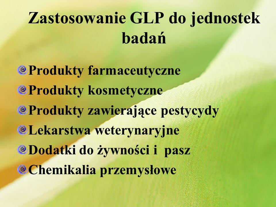 Zastosowanie GLP do jednostek badań