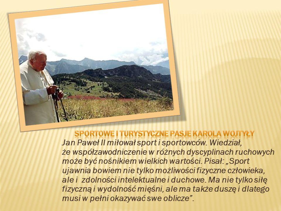 Sportowe i turystyczne pasje Karola Wojtyły