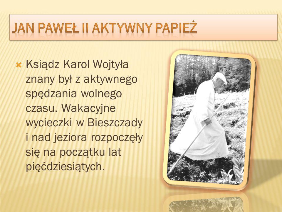 Jan paweł ii aktywny papież