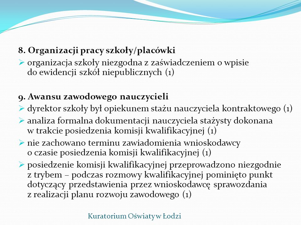 8. Organizacji pracy szkoły/placówki
