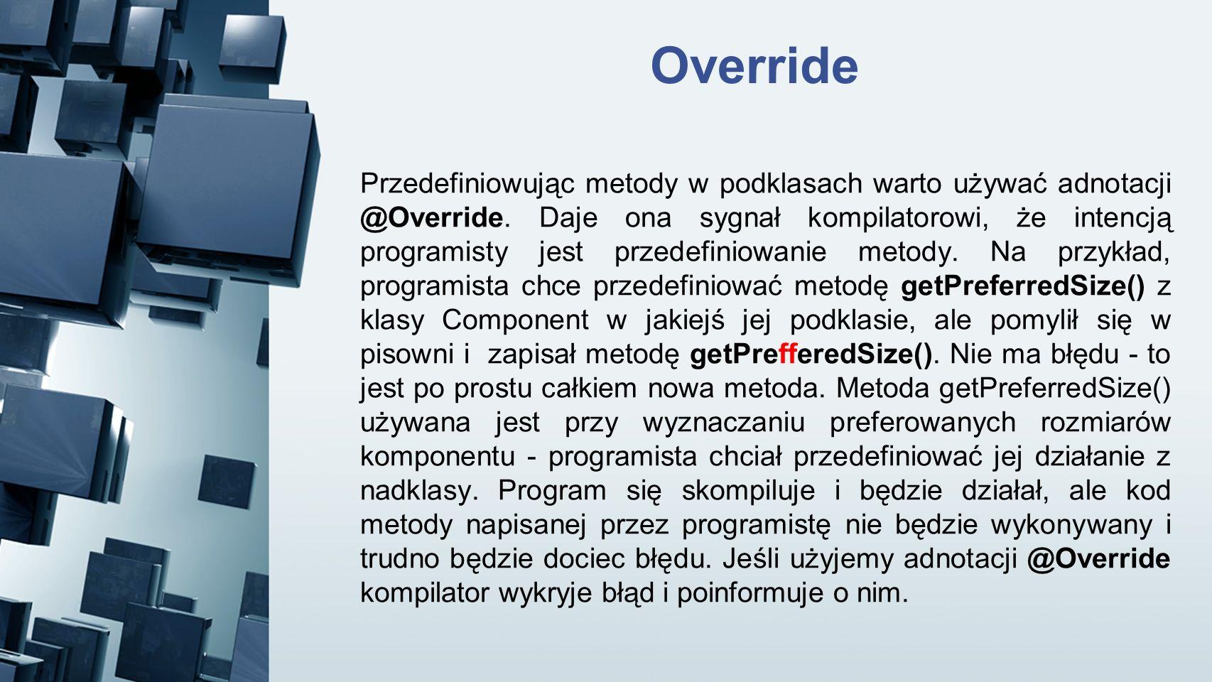 Override